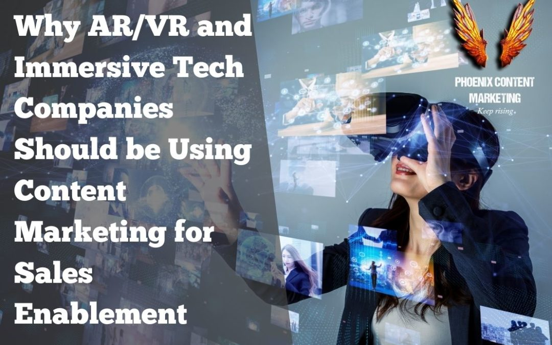 Why AR/VR and Immersive Tech need sales enablement